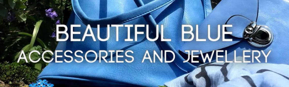 Beautiful blue accessories and jewellery