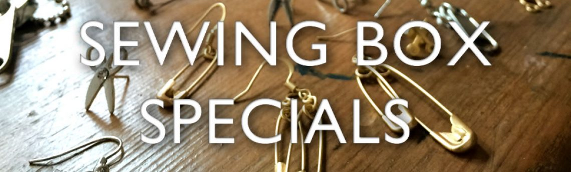 Sewing box specials. New lines now in. Its a snip!